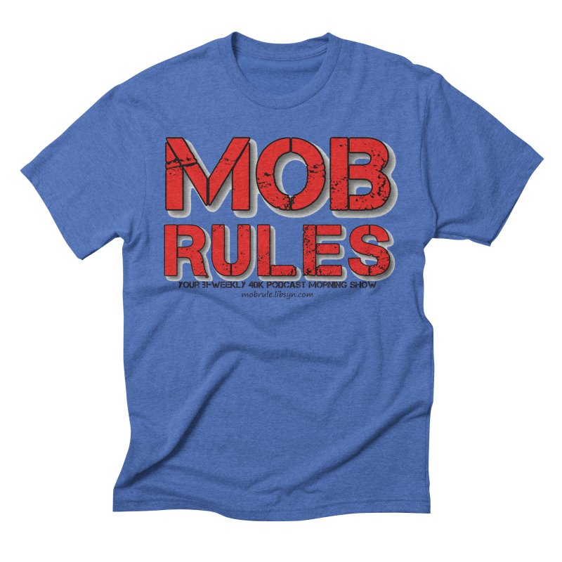 Mob Rules Logo Text Men's T-Shirt by Mob Rules Podcast