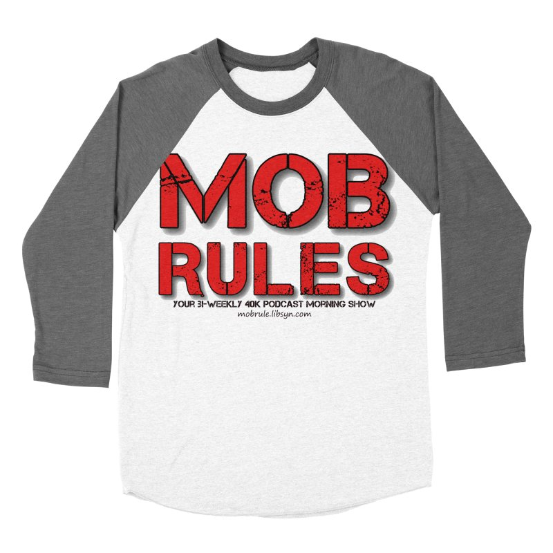 Mob Rules Logo Text Women's Baseball Triblend Longsleeve T-Shirt by Mob Rules Podcast
