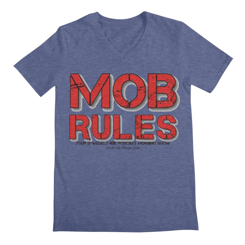 Mob Rules Logo Text Men's Regular V-Neck by Mob Rules Podcast