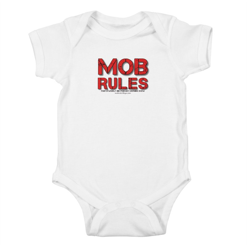 Mob Rules Logo Text Kids Baby Bodysuit by Mob Rules Podcast