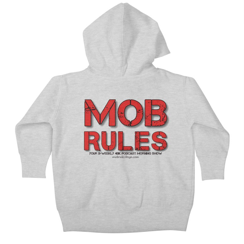 Mob Rules Logo Text Kids Baby Zip-Up Hoody by Mob Rules Podcast