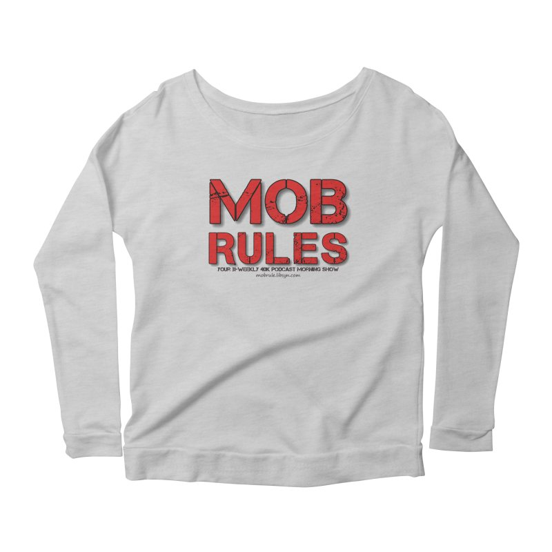 Mob Rules Logo Text Women's Scoop Neck Longsleeve T-Shirt by Mob Rules Podcast