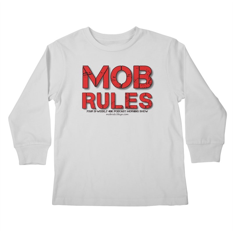 Mob Rules Logo Text Kids Longsleeve T-Shirt by Mob Rules Podcast