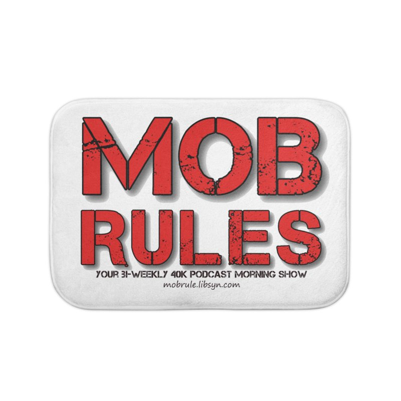 Mob Rules Logo Text Home Bath Mat by Mob Rules Podcast