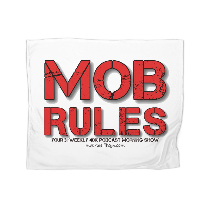 Mob Rules Logo Text Home Fleece Blanket Blanket by Mob Rules Podcast