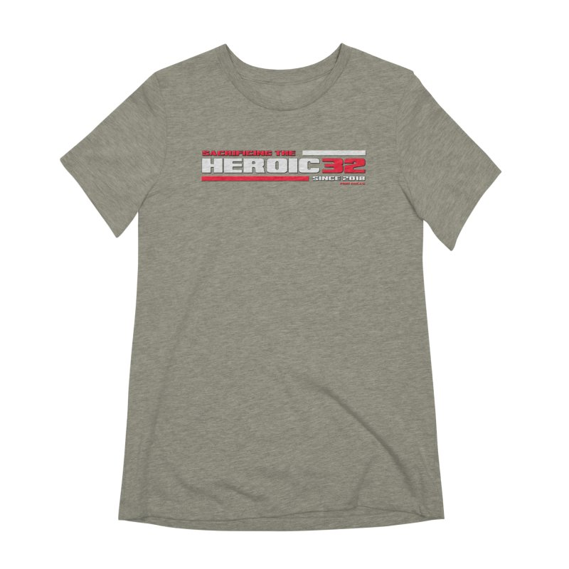 The Heroic 32 Women's T-Shirt by Mob Rules Podcast