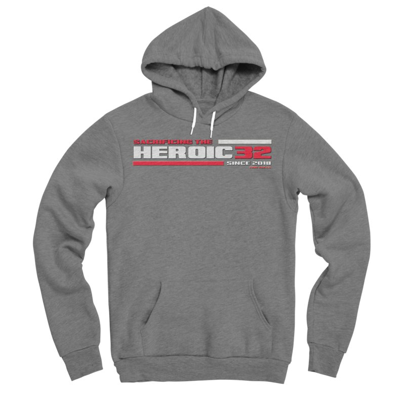 The Heroic 32 Women's Sponge Fleece Pullover Hoody by Mob Rules Podcast