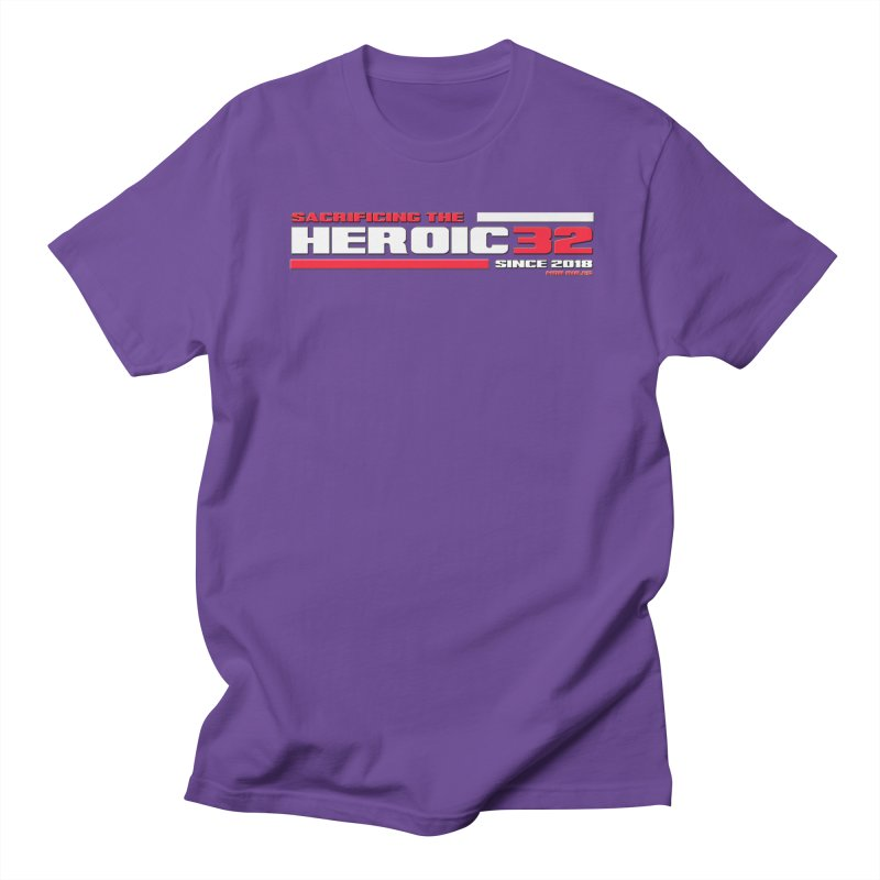 The Heroic 32 Men's Regular T-Shirt by Mob Rules Podcast