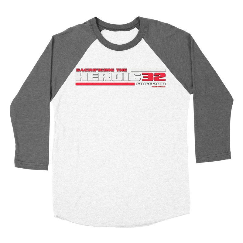 The Heroic 32 Women's Baseball Triblend Longsleeve T-Shirt by Mob Rules Podcast