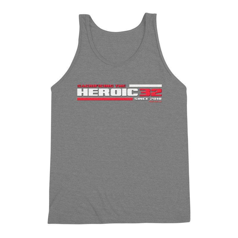 The Heroic 32 Men's Triblend Tank by Mob Rules Podcast