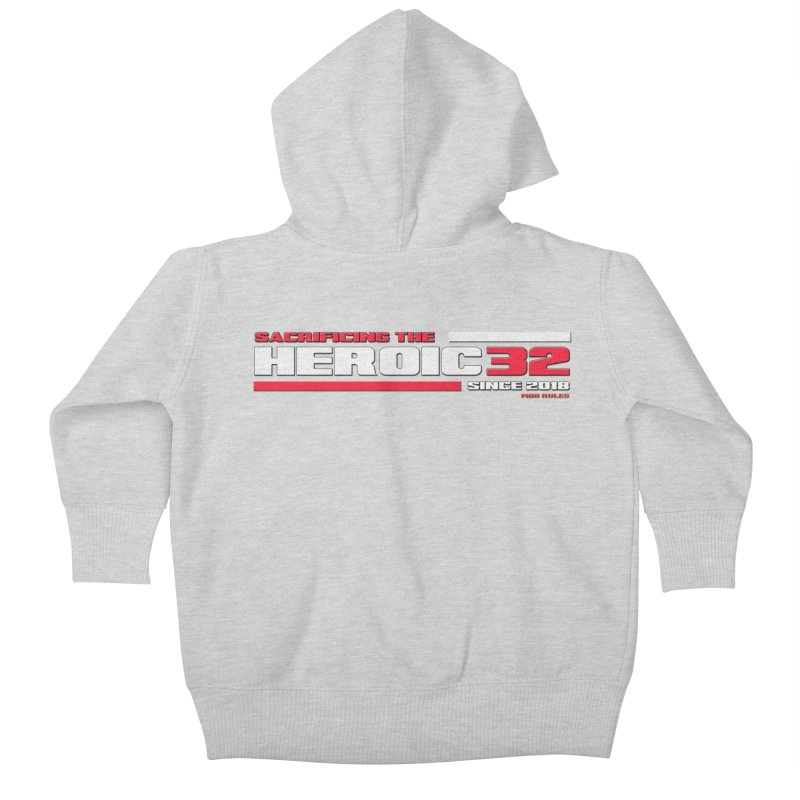 The Heroic 32 Kids Baby Zip-Up Hoody by Mob Rules Podcast