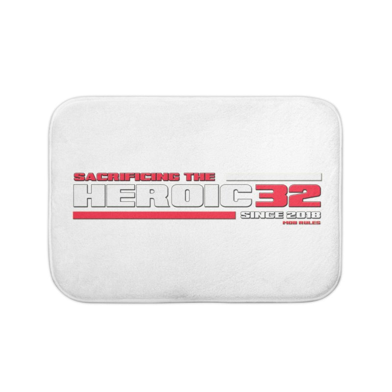 The Heroic 32 Home Bath Mat by Mob Rules Podcast
