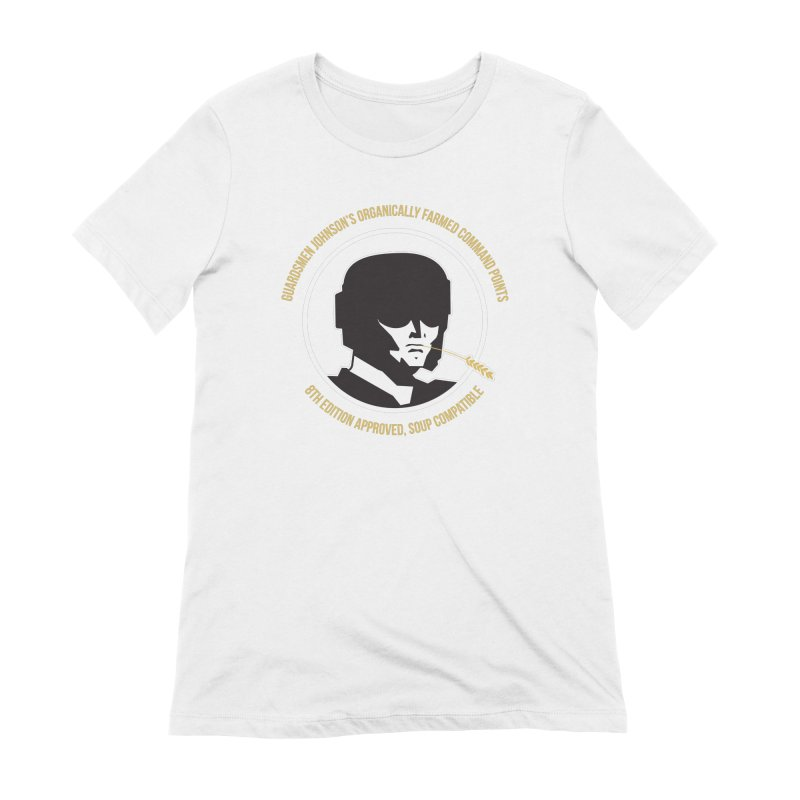 Guardsman Johnson's Organically Farmed Command Points Women's Extra Soft T-Shirt by Mob Rules Podcast