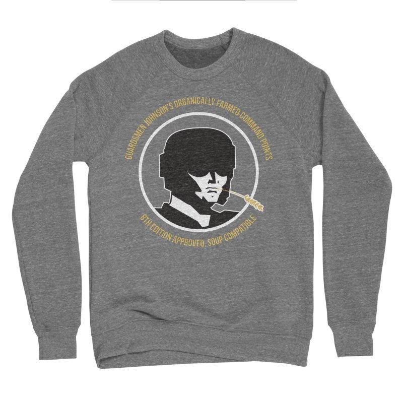 Guardsman Johnson's Organically Farmed Command Points Men's Sponge Fleece Sweatshirt by Mob Rules Podcast