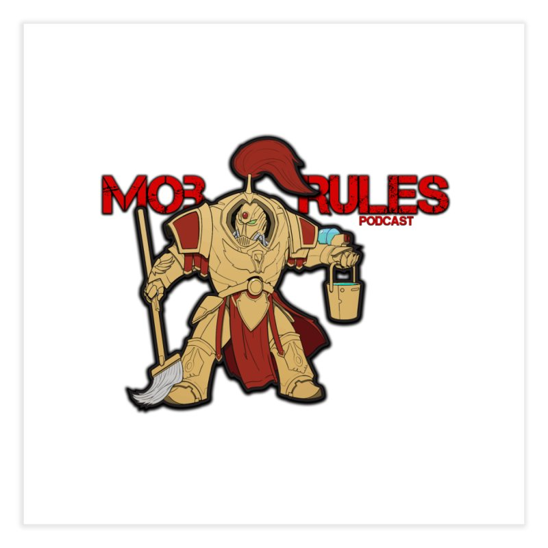 Jeff the Custodes 2.0 Mob Rules Logo Home Fine Art Print by Mob Rules Podcast
