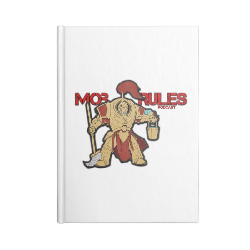 Jeff the Custodes 2.0 Mob Rules Logo Accessories Lined Journal Notebook by Mob Rules Podcast