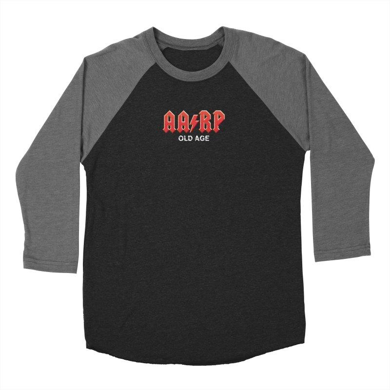 AARP Old Age Women's Longsleeve T-Shirt by Mock n' Roll