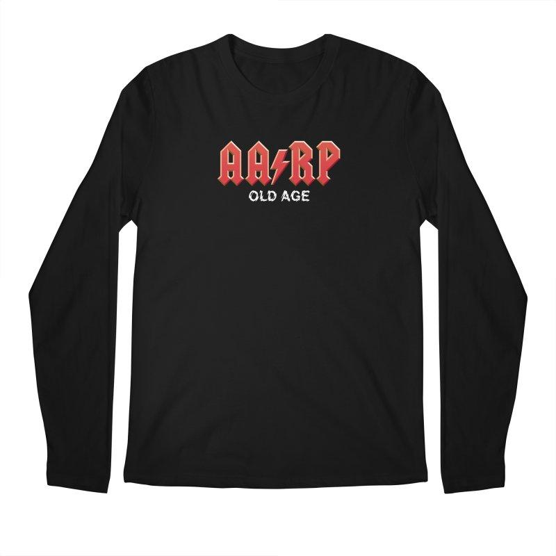 AARP Old Age Men's Longsleeve T-Shirt by Mock n' Roll