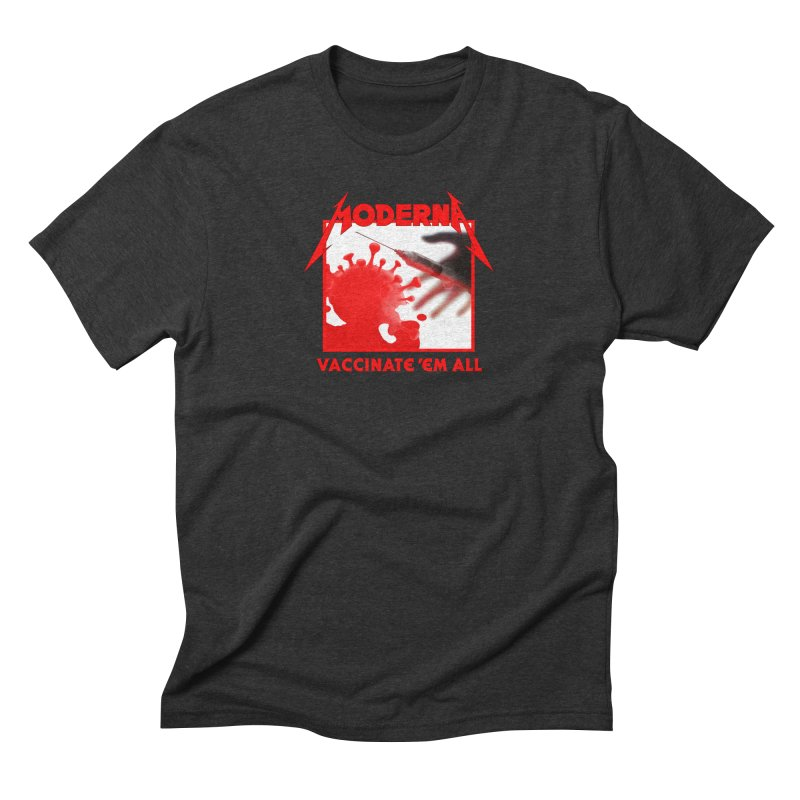 Moderna-Vaccinate 'Em All Men's T-Shirt by Mock n' Roll