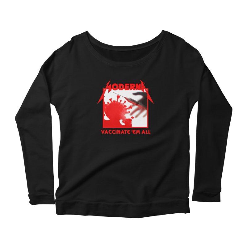 Moderna-Vaccinate 'Em All Women's Longsleeve T-Shirt by Mock n' Roll