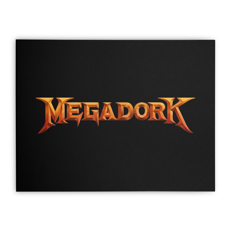 Megadork Home Stretched Canvas by Mock n' Roll