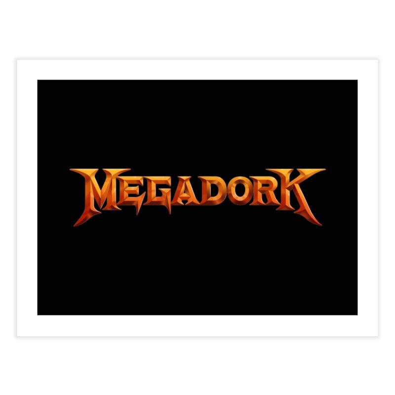 Megadork Home Fine Art Print by Mock n' Roll