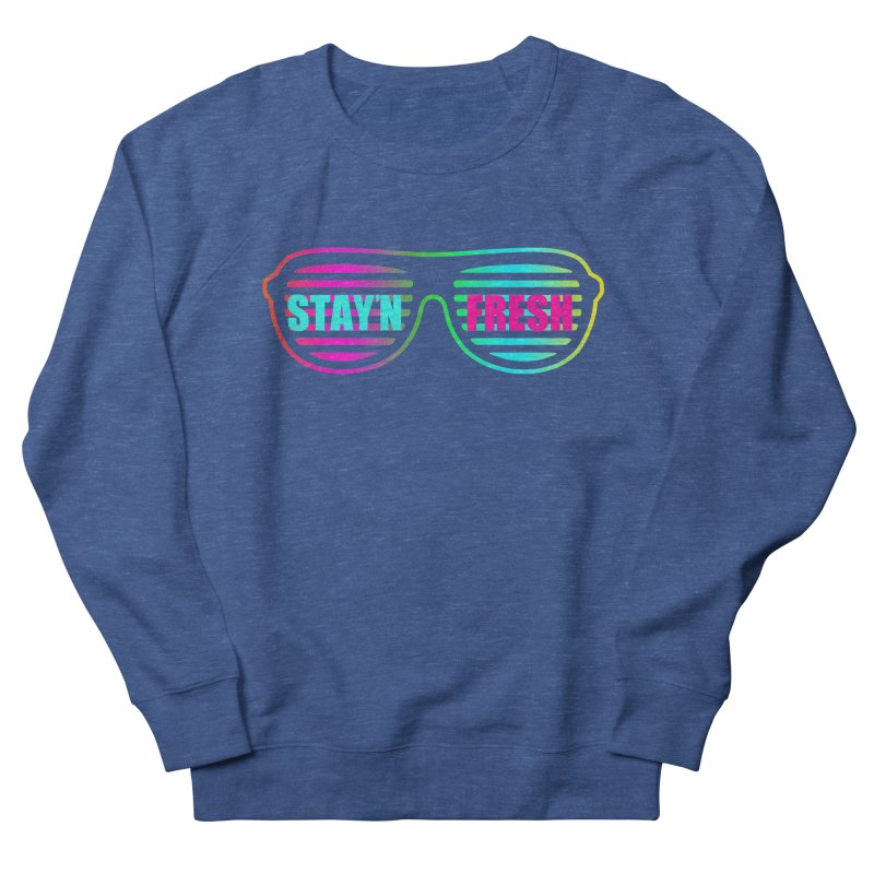 Stay'n Fresh Men's Sweatshirt by moda's Artist Shop