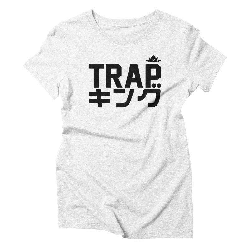Trap King Women's Triblend T-shirt by moda's Artist Shop