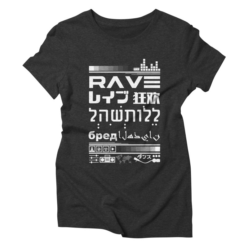 RAVE Women's Triblend T-Shirt by moda's Artist Shop