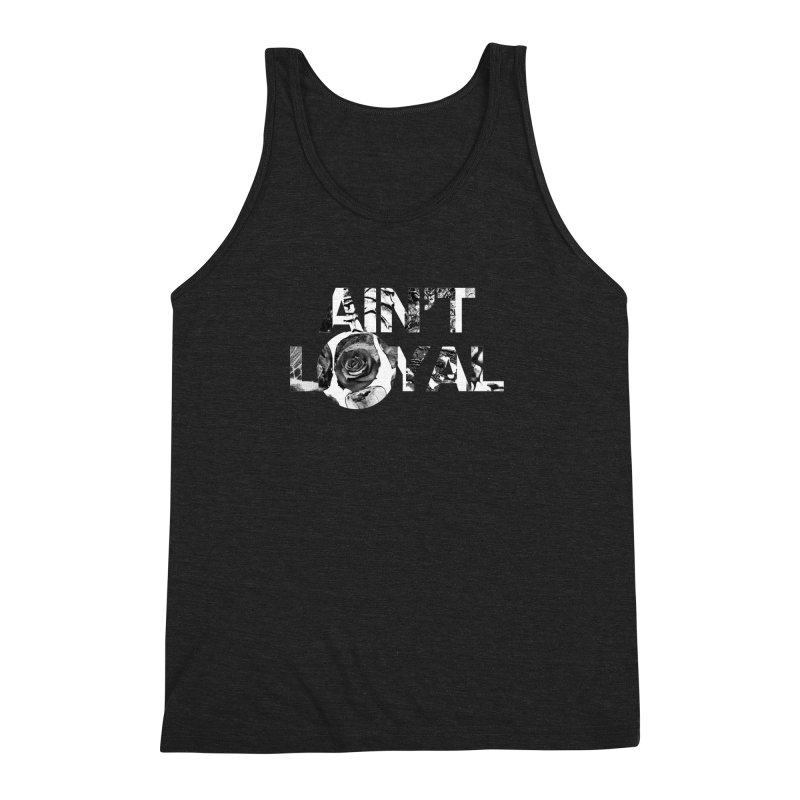 Ain't Loyal Men's Triblend Tank by moda's Artist Shop