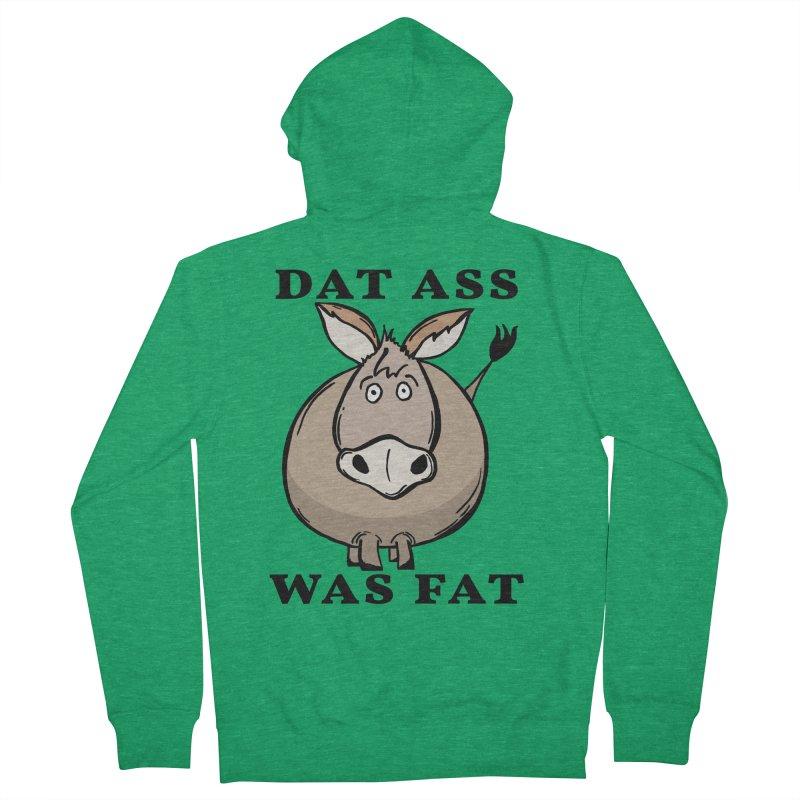 Dat Ass Was Fat Men's Zip-Up Hoody by The Modern Goldfish Shop