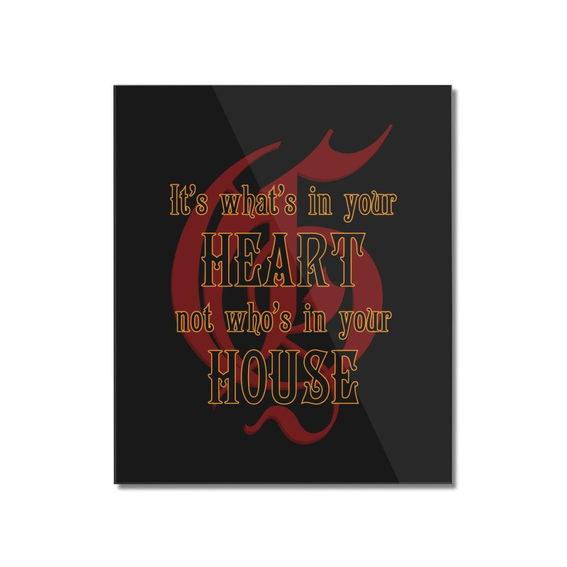 Heart not House - Gryffendor Home Mounted Acrylic Print by The Modern Goldfish Shop