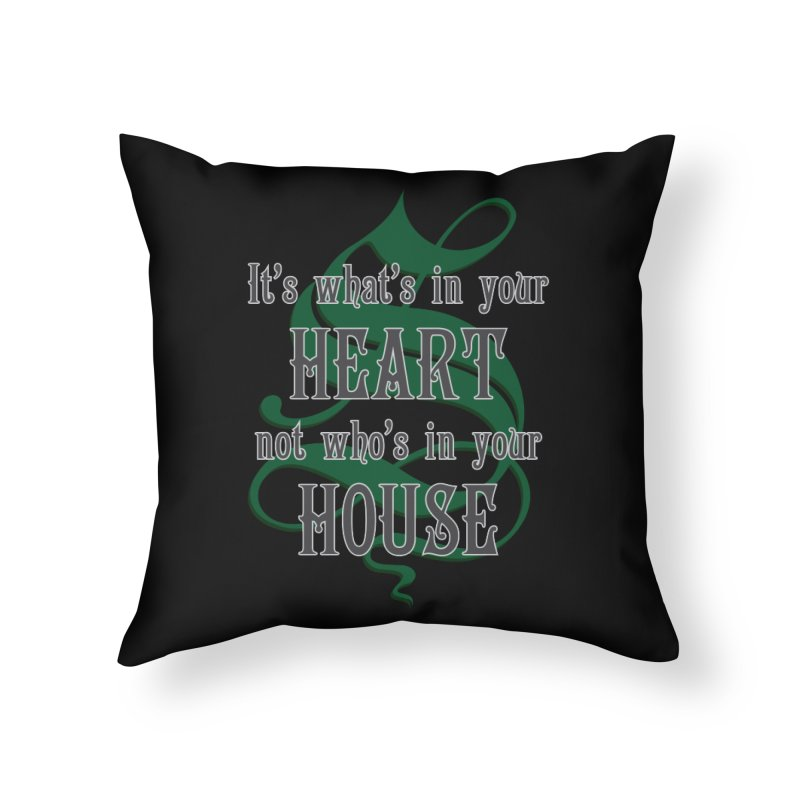 Heart not House - Slytherin Home Throw Pillow by The Modern Goldfish Shop