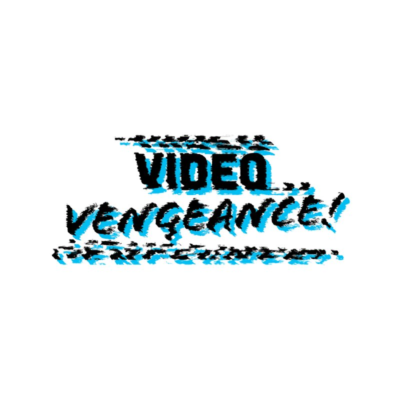 Video Vengeance by Modern Superior