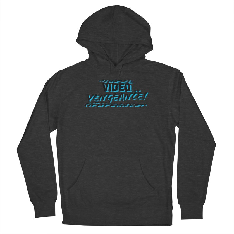Video Vengeance Men's Pullover Hoody by Modern Superior