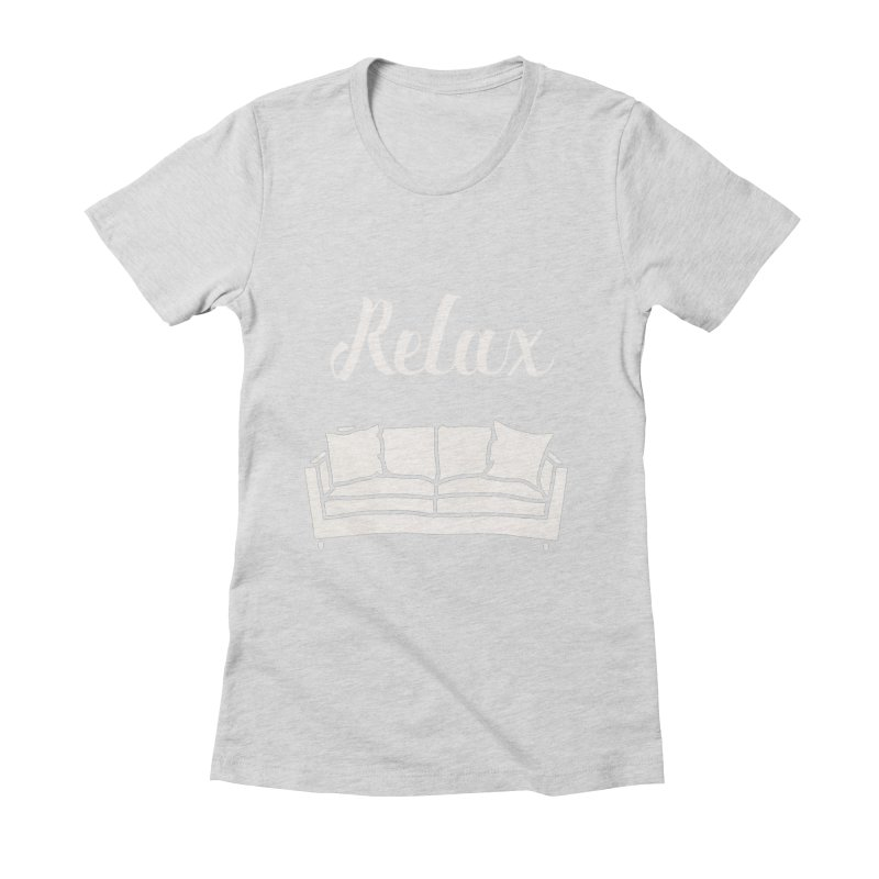 Relax Women's Fitted T-Shirt by mohsherif's Artist Shop