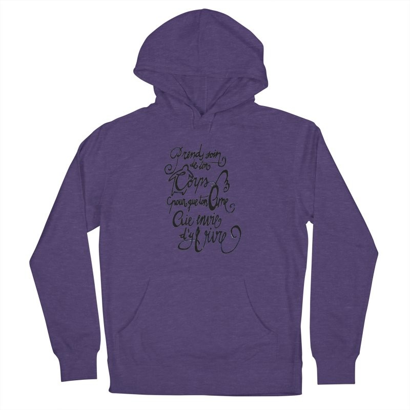 Prends soin de ton corps Women's French Terry Pullover Hoody by mojambo's Artist Shop