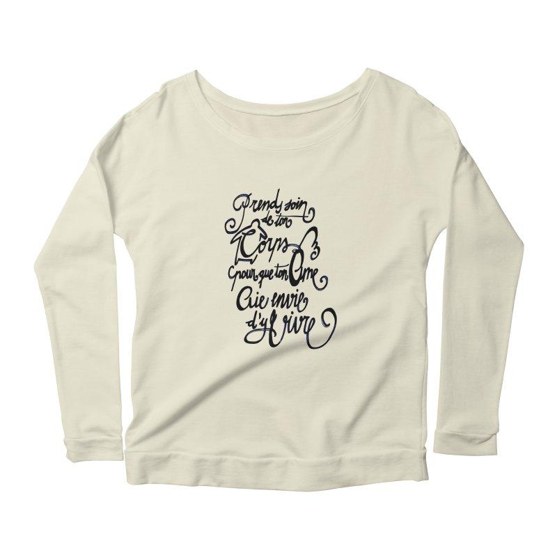 Prends soin de ton corps Women's Longsleeve Scoopneck  by mojambo's Artist Shop