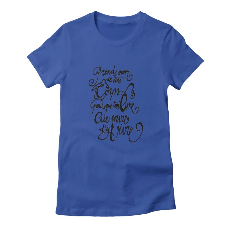 Prends soin de ton corps Women's T-Shirt by mojambo's Artist Shop