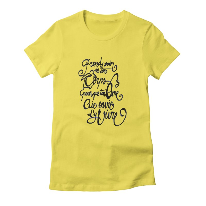 Prends soin de ton corps Women's Fitted T-Shirt by mojambo's Artist Shop