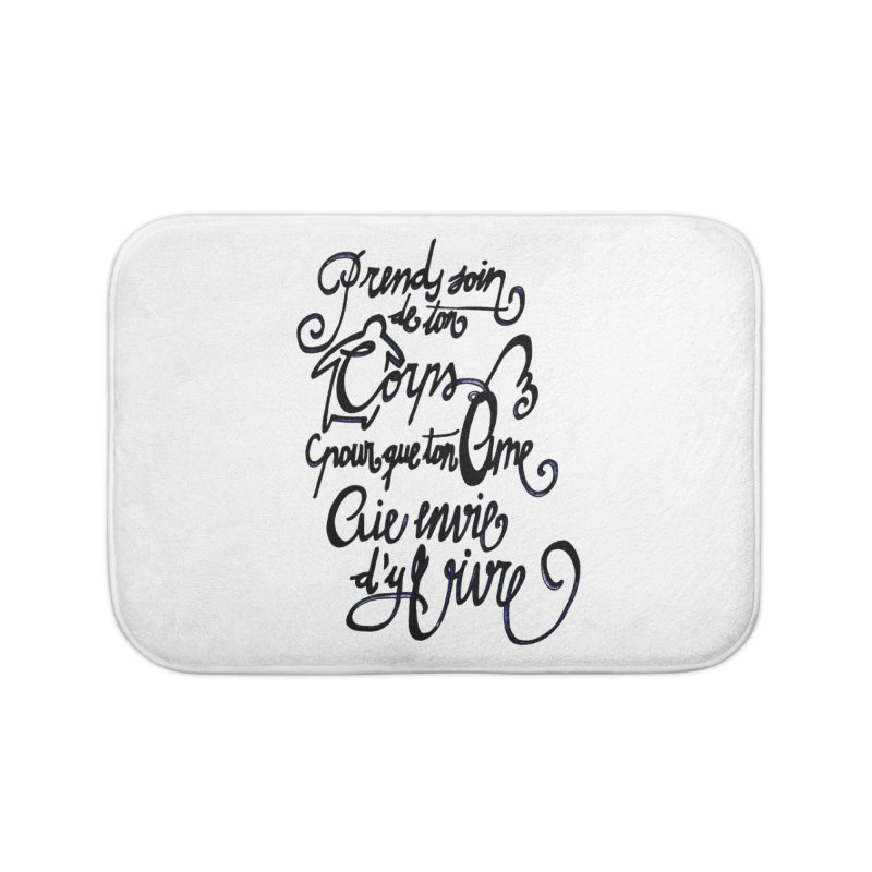 Prends soin de ton corps Home Bath Mat by mojambo's Artist Shop
