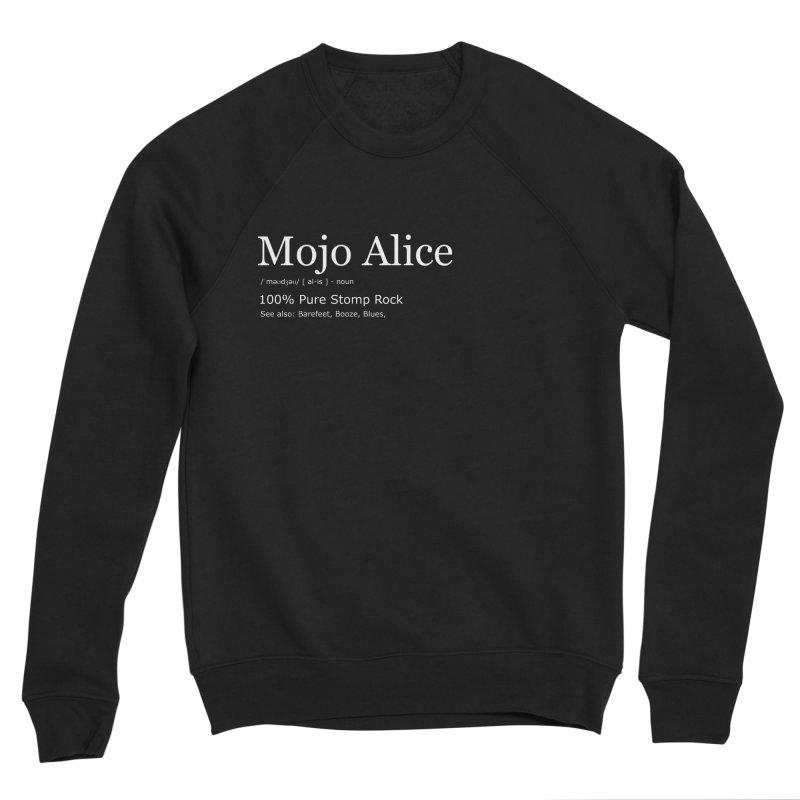Mojo Alice Definition Men's Sweatshirt by Mojo Alice Merch