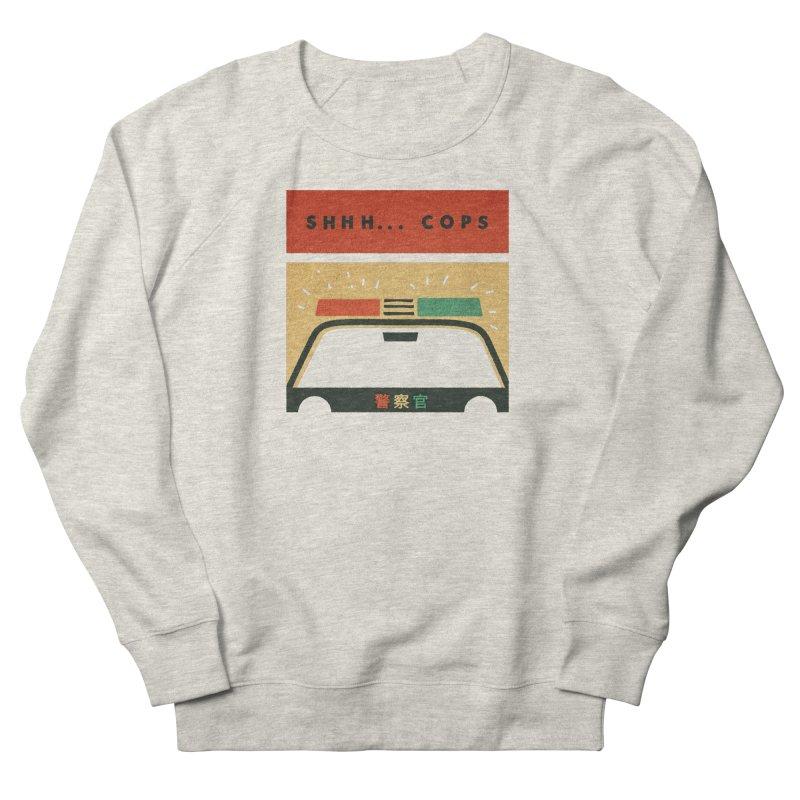SHHH COPS Men's Sweatshirt by Andy Pitts Artist Shop