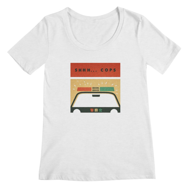 SHHH COPS Women's Scoopneck by Andy Pitts Artist Shop