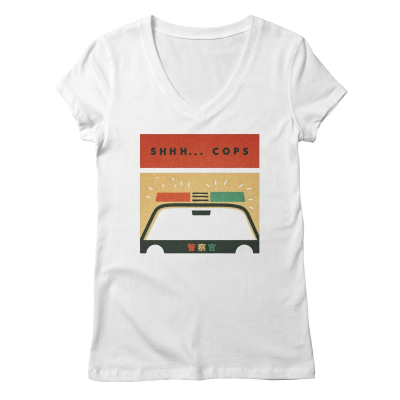 SHHH COPS Women's V-Neck by Andy Pitts Artist Shop