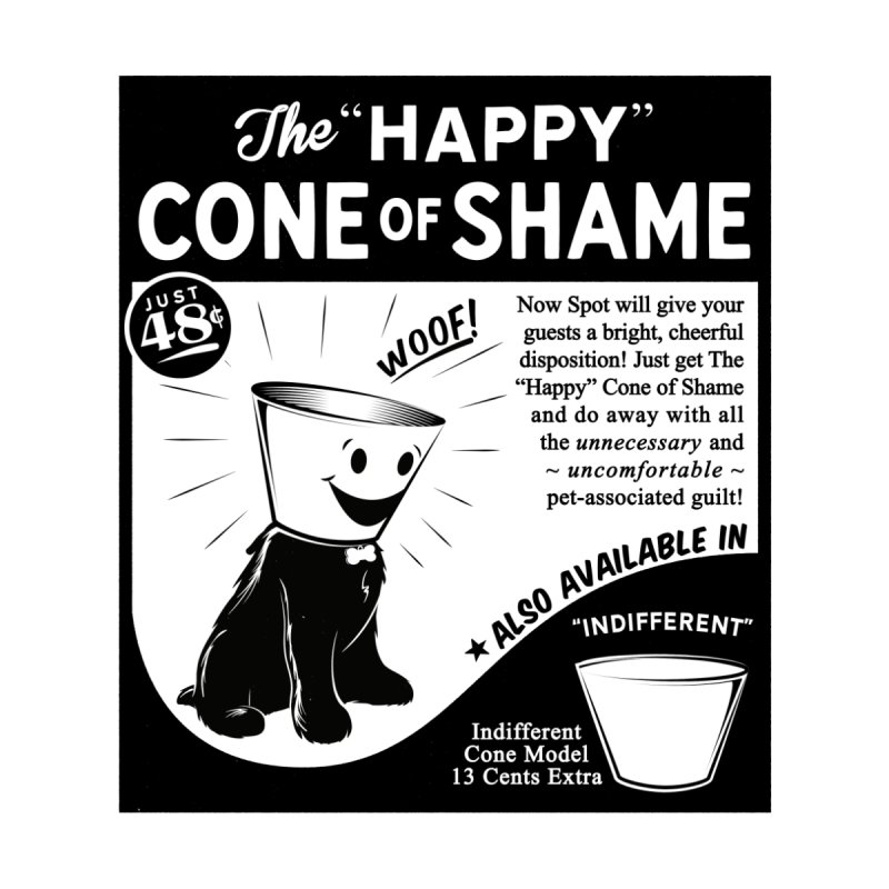 The Happy Cone of Shame by Andy Pitts Artist Shop
