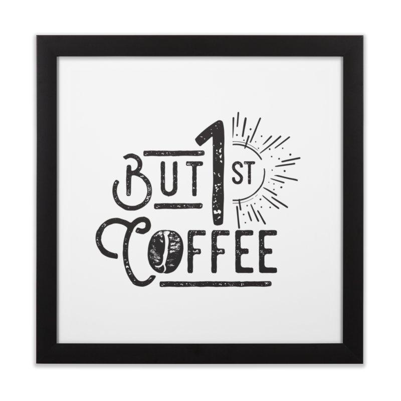 Bust First, Coffee Home Framed Fine Art Print by moniquemodern's Artist Shop