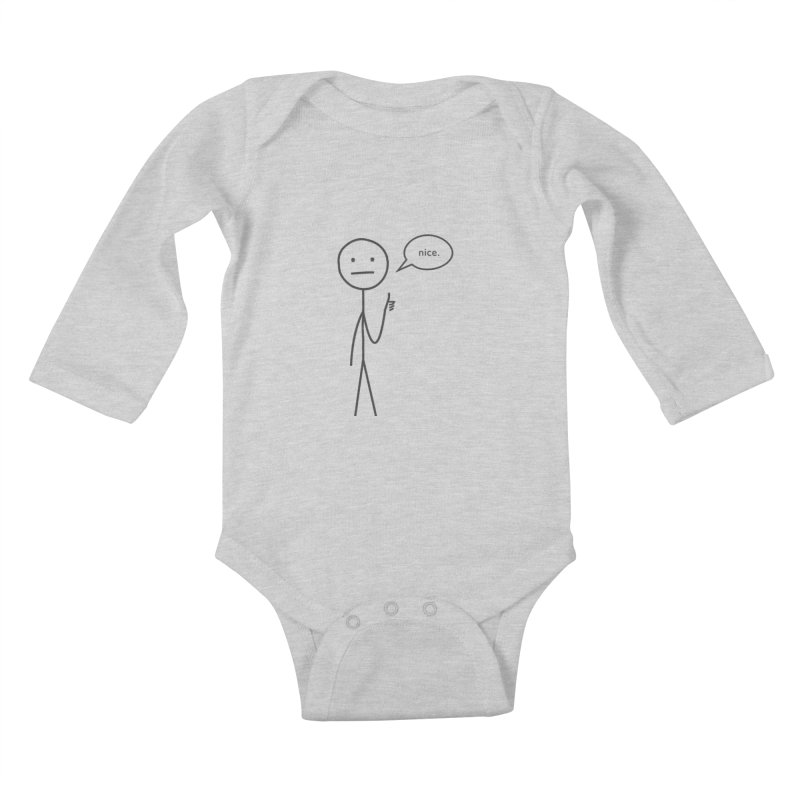 Sarcastic Nice Guy Kids Baby Longsleeve Bodysuit by moniquemodern's Artist Shop