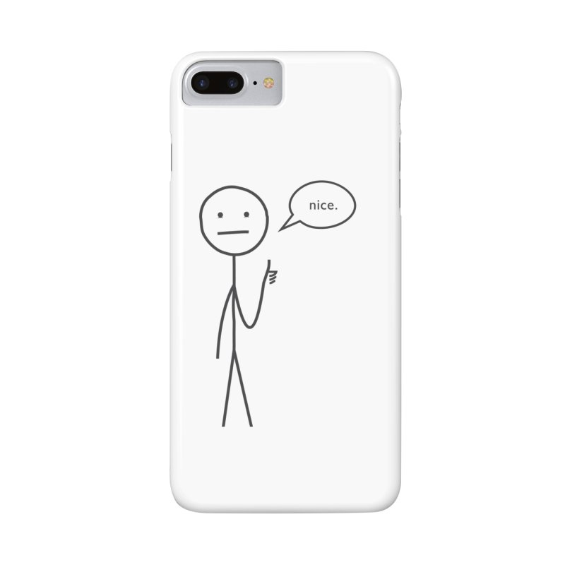 Sarcastic Nice Guy Accessories Phone Case by moniquemodern's Artist Shop