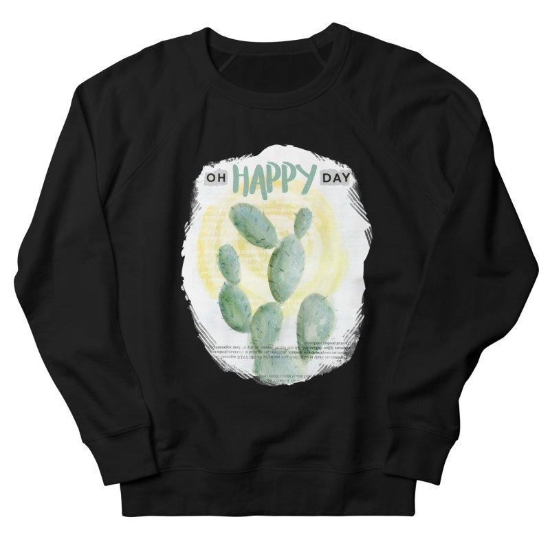 Oh Happy Day Women's Sweatshirt by moniquemodern's Artist Shop